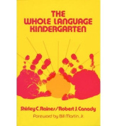 The Whole Language Kindergarten