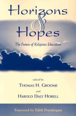 Horizons and Hopes: The Future of Religious Education