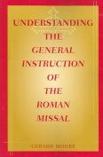 Understanding the General Instruction of Roman Missal