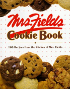 Mrs Fields Cookie Book