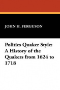Politics Quaker Style