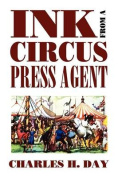 Ink from a Circus Press Agent
