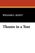 Theatre in a Tent
