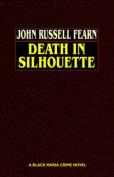 Death in Silhouette