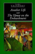 """""""Another Life"""" and """"the House on the Embankment"""""""