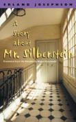 A Story About Mr.Silberstein