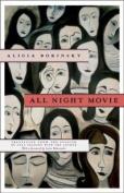 All Night Movie (Hydra Books)