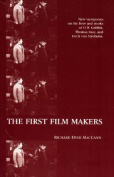 The First Film Makers (American Movies