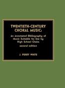 Twentieth-Century Choral Music