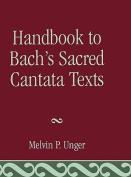 Handbook to Bach's Sacred Cantata Texts