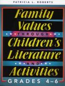 Family Values through Children's Literature and Activities, Grades 4 - 6