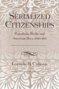 Serialized Citizenships