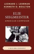 Elie Siegmeister, American Composer