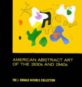 American Abstract Art of the 1930s and 1940s