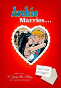 Archie Marries ...