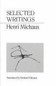 Selected Writings Michaux
