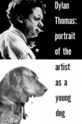 Portrait of the Artist as a Young Dog