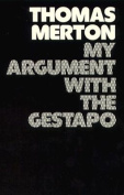 My Argument with the Gestapo