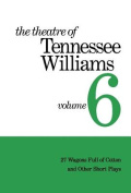 The Theatre of Tennessee Williams.