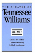 The Theatre of Tennessee Williams, Volume III