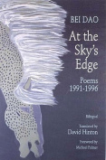 At the Sky's Edge - Poems 1991-1996