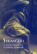 Strangers - a Family Romance