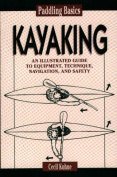Kayaking (Paddling Basics)