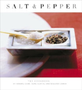 Salt and Pepper: The Cookbook