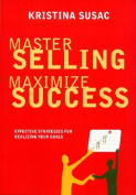 Master Selling, Maximize Success