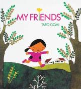 My Friends [Board book]