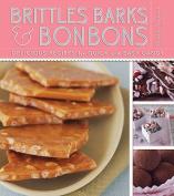 Brittles, Barks, and Bonbons