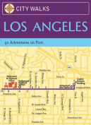 City Walks: Los Angeles