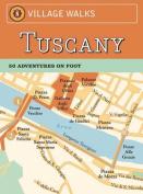Village Walks: Tuscany