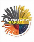 The New Photography Manual