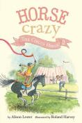 The Circus Horse (Horse Crazy