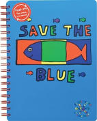 Todd Parr Journal Save the Blue