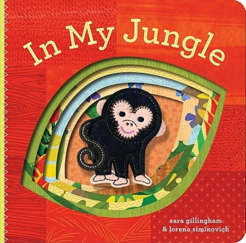 Chronicle Books CB9780811877169 In My Jungle by Sara Gillingham.