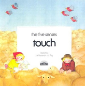 Touch (The five senses)