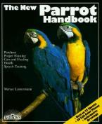 The New Parrot Handbook