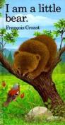 I am a Little Bear