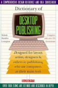 Dictionary of Desktop Publishing