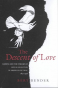 The Descent of Love