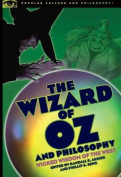 """Wizard of Oz"" and Philosophy"