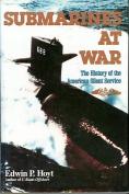 Submarines at War