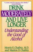 Drink Moderately and Live Longer
