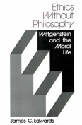 Ethics without Philosophy