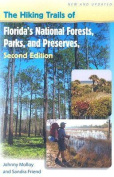 The Hiking Trails of Florida's National Forests, Parks, and Preserves