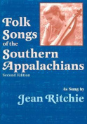 Folk Songs of the Southern Appalachians