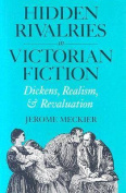 Hidden Rivalries in Victoria Fiction