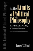 At the Limits of Political Philosophy